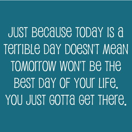 just-because-today-is-uplifting-quotes
