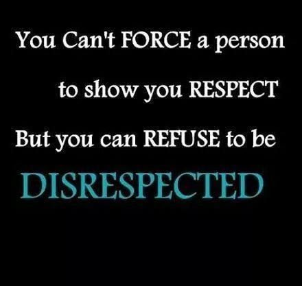 respect-quotes-You-cant-force-a-person-to-show-you-respect-but-you-can-refuse-to-be-disrespected
