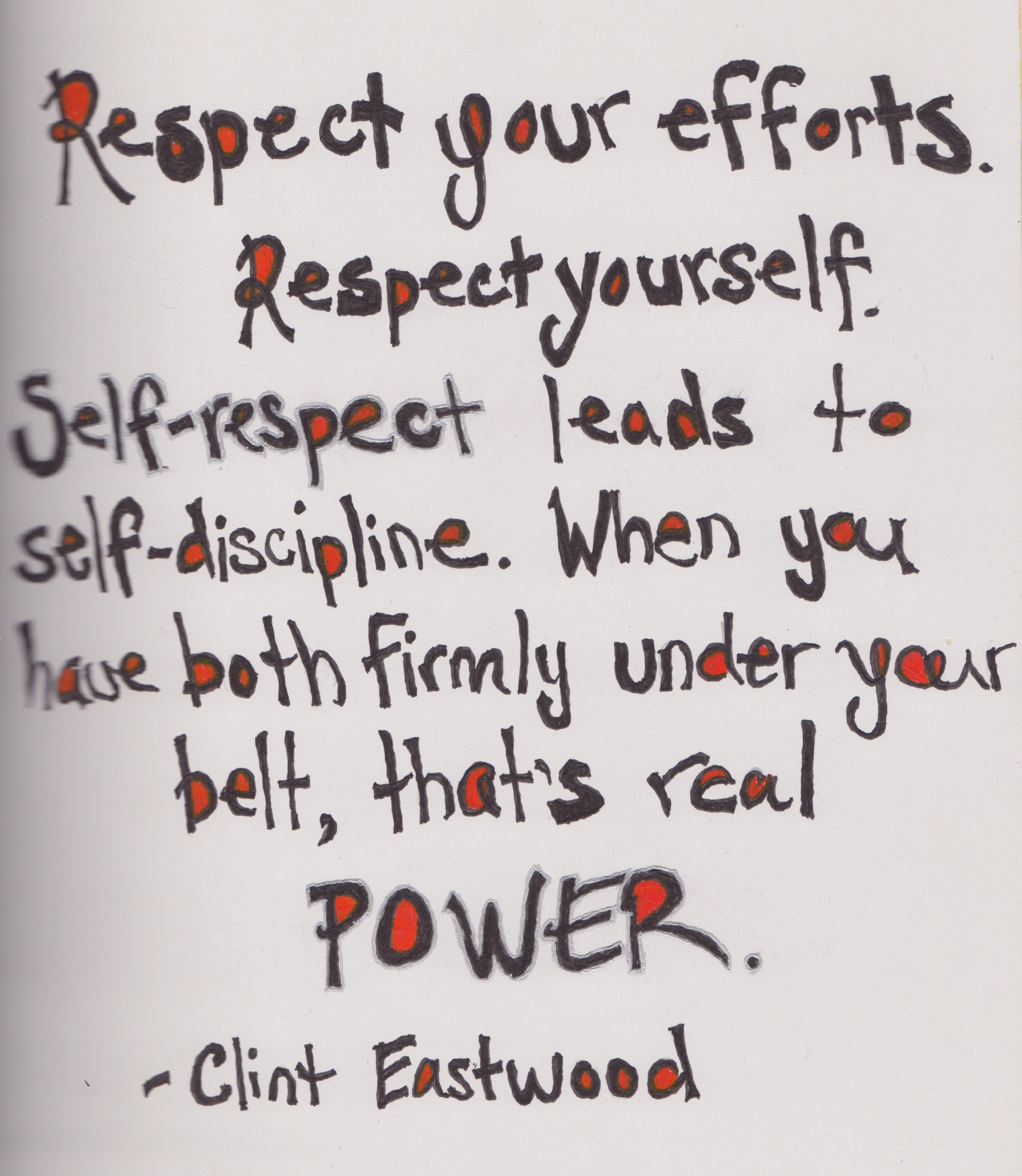 respect-your-efforts-respect-youself-self-discipline-self-respect-quote