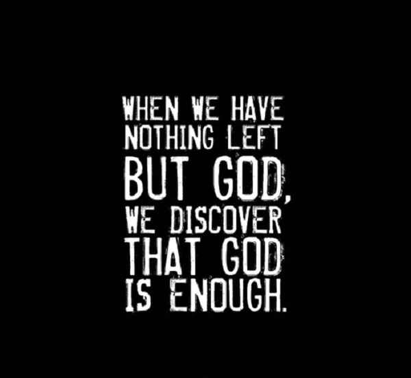 when-we-have-nothing-left-god-discover-religious-quote