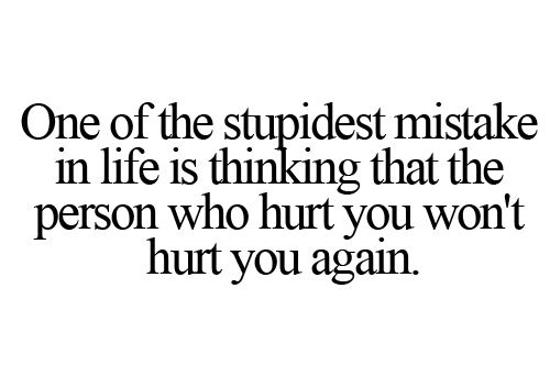 stupidest-mistake-life-thinking-hurt-quote