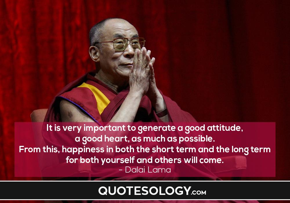 Dalai Lama Attitude Quotes