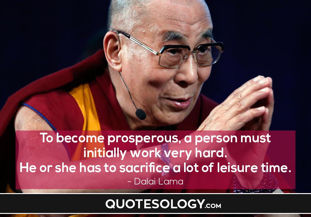 Dalai Lama Leisure Quotes