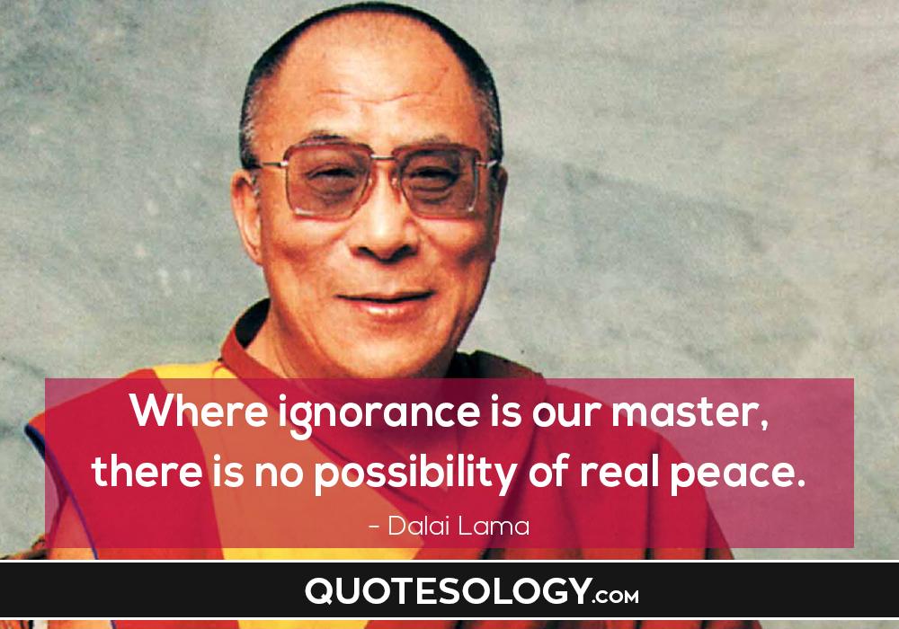Dalai Lama Peace Quotes