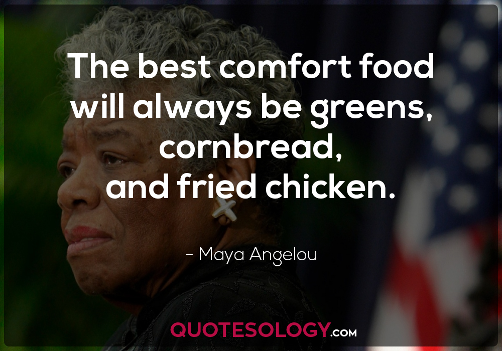 Maya Angelou Chicken Food Cornbread