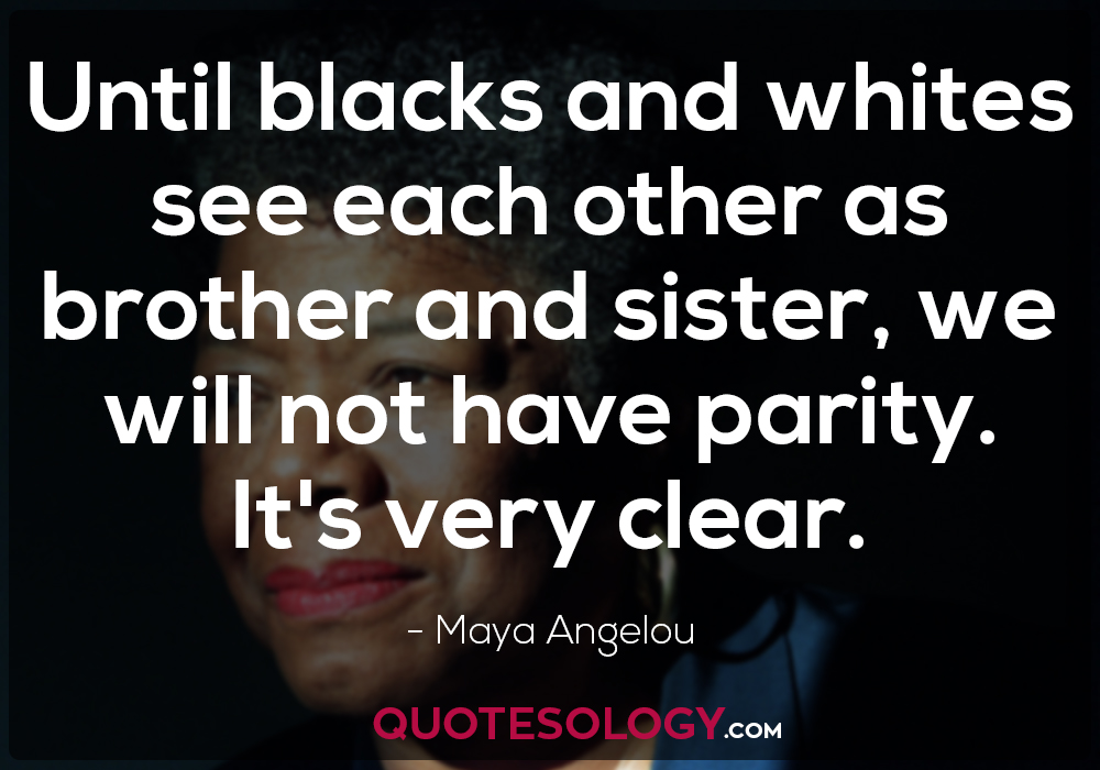 Maya Angelou Inspirational Quote
