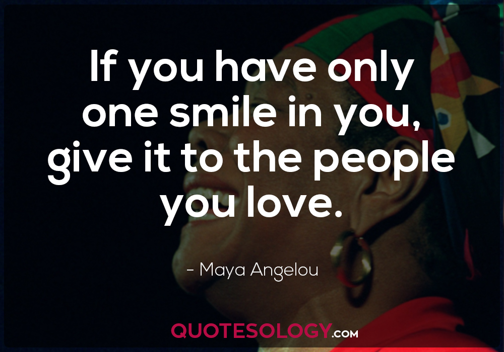 Maya Angelou Smile Quote