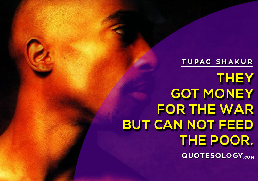 American Rapper Tupac Got Money Quotes