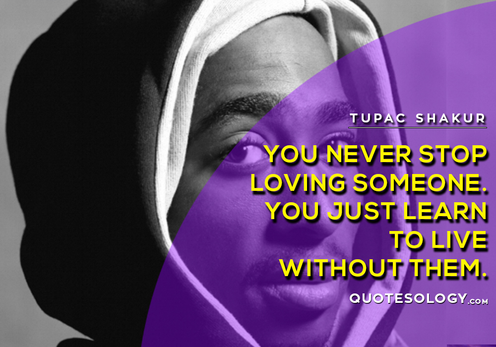 American Rapper Tupac Love Quotes
