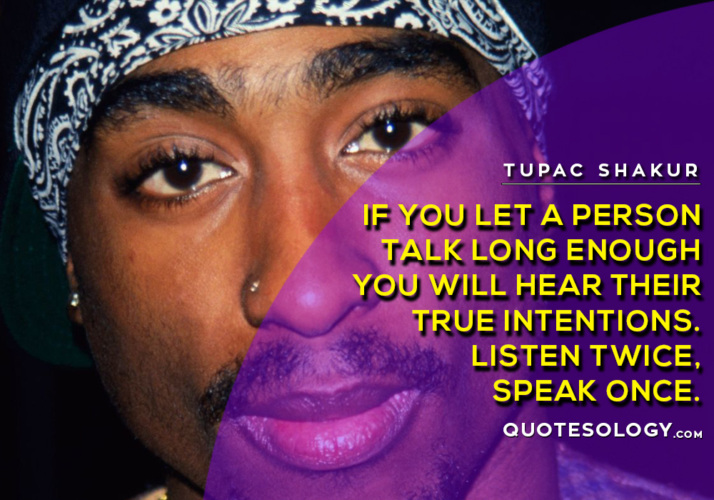 American Rapper Tupac Person Quotes