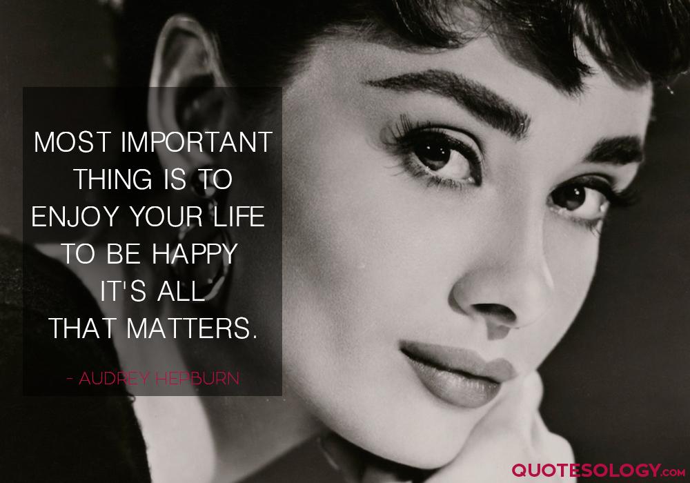 Audrey Hepburn Happy Life Quotes