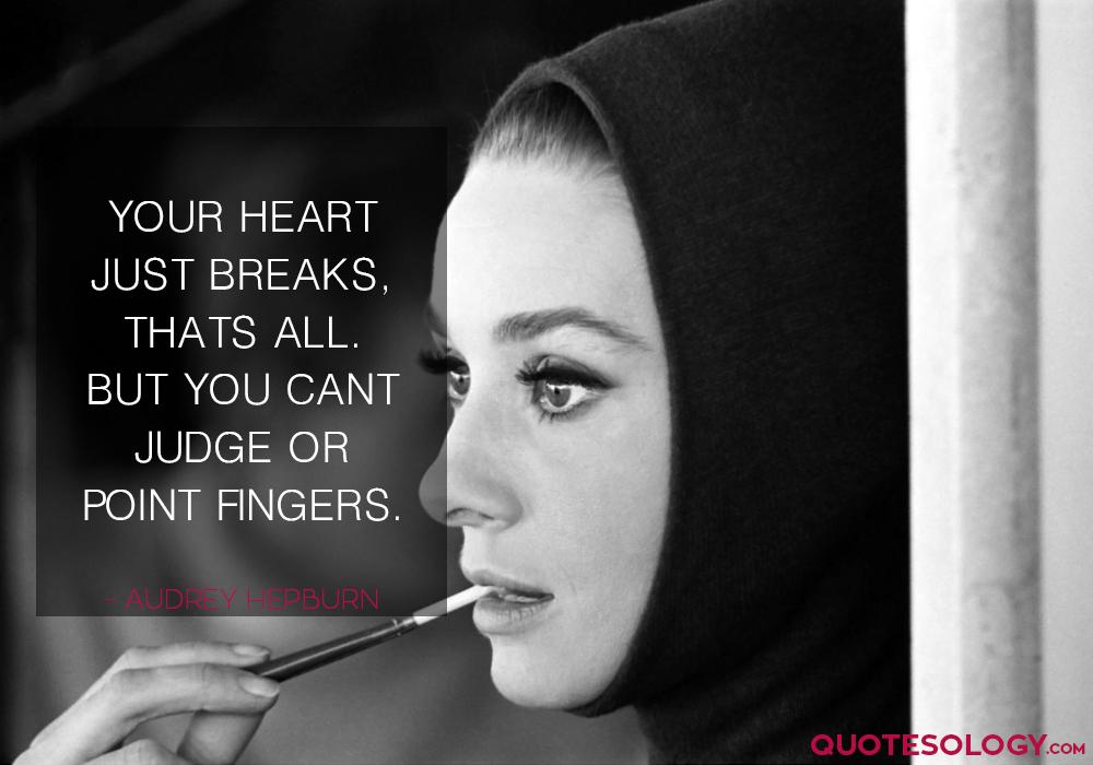 Audrey Hepburn Heart Break Quotes