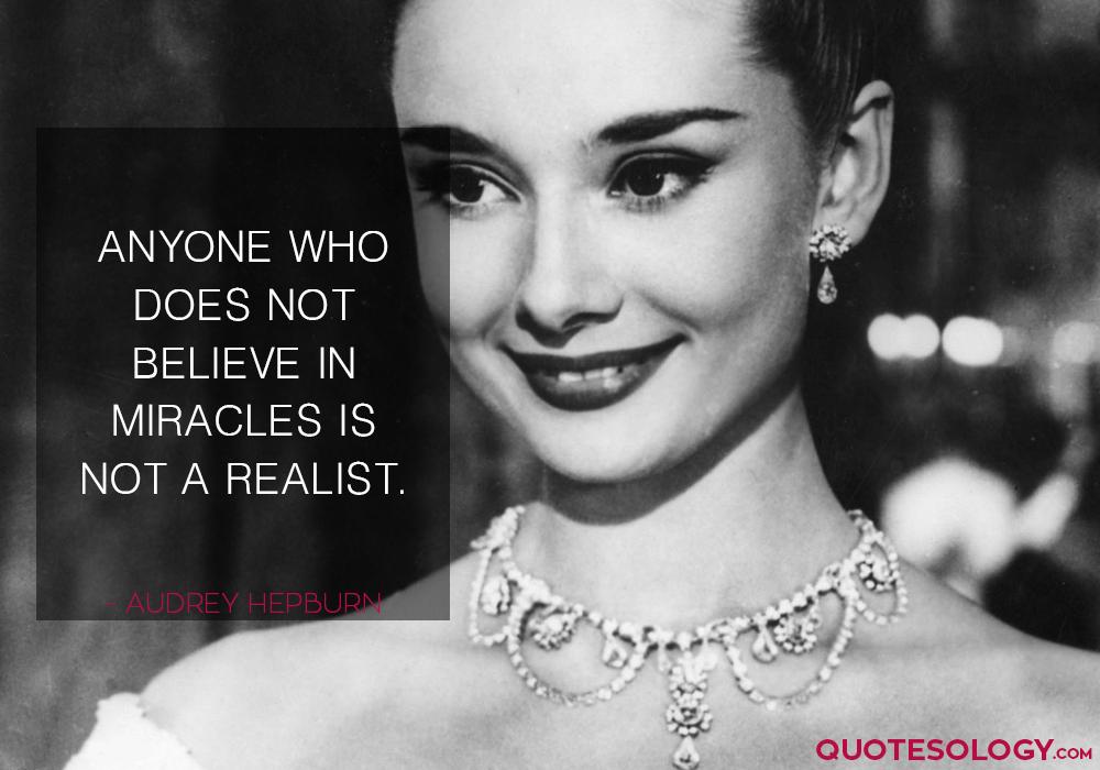 Audrey Hepburn Miracles Quotes