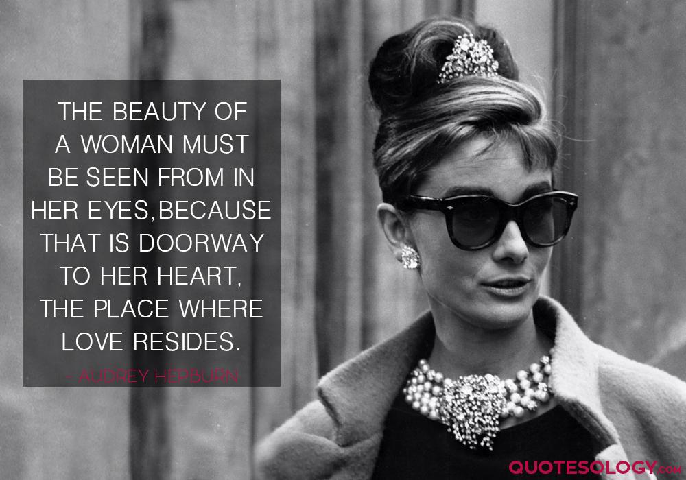 Audrey Hepburn Woman Beauty Quote