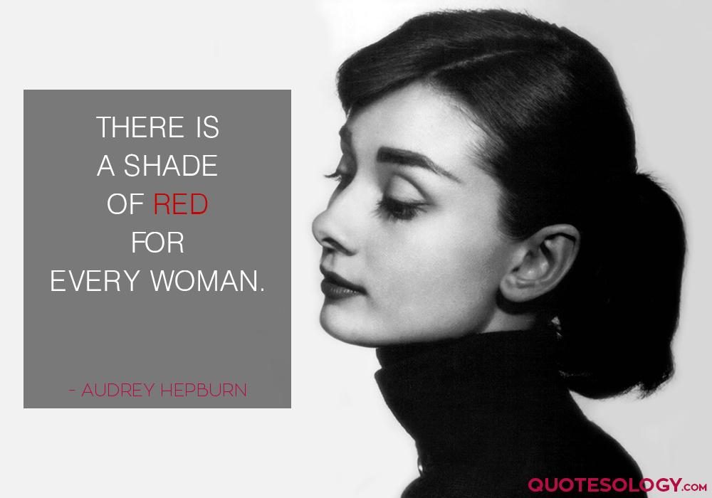 Audrey Hepburn Woman Quotes