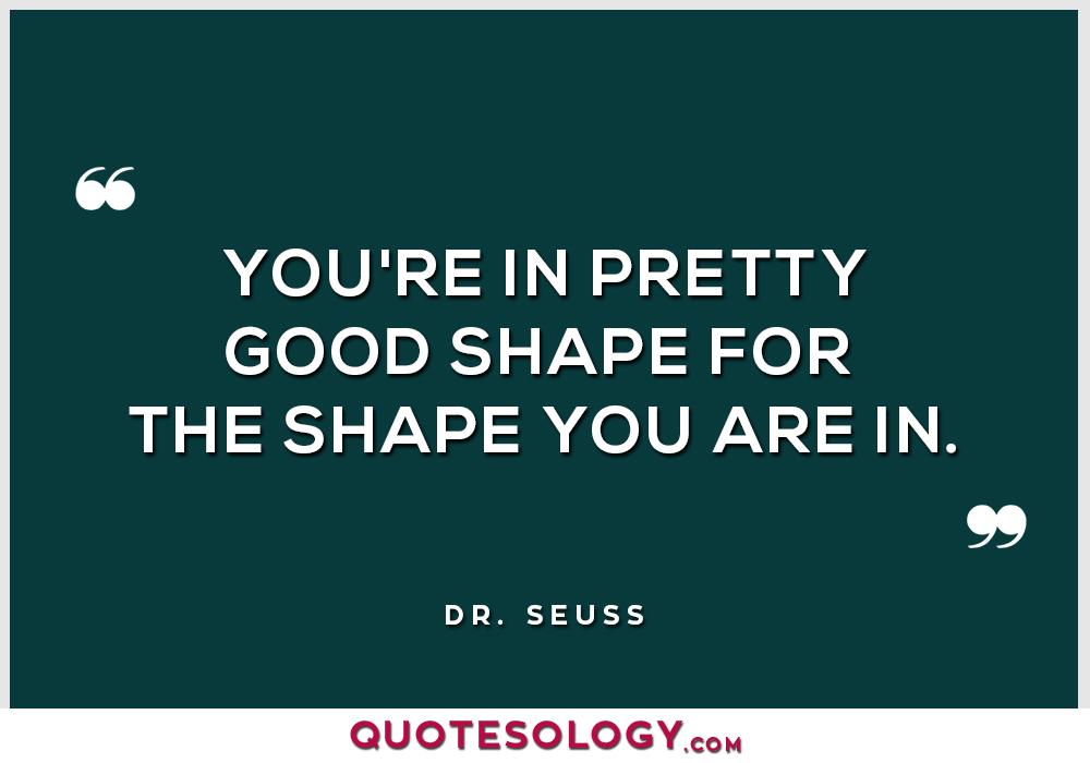 Dr Seuss Good Quotes