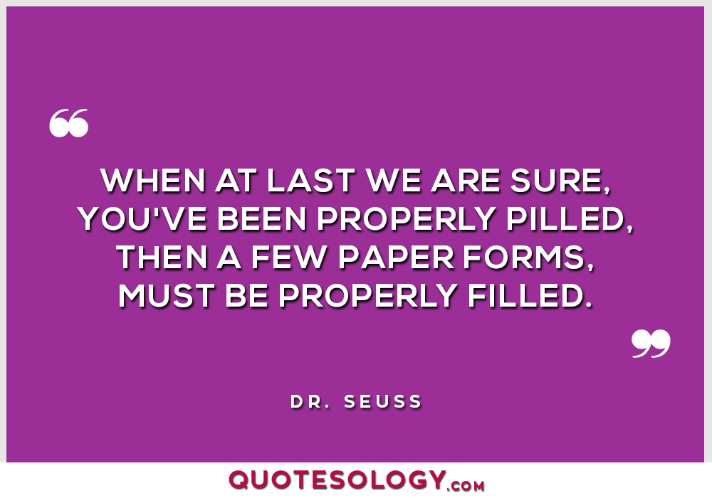 Dr Seuss Properly Quotes