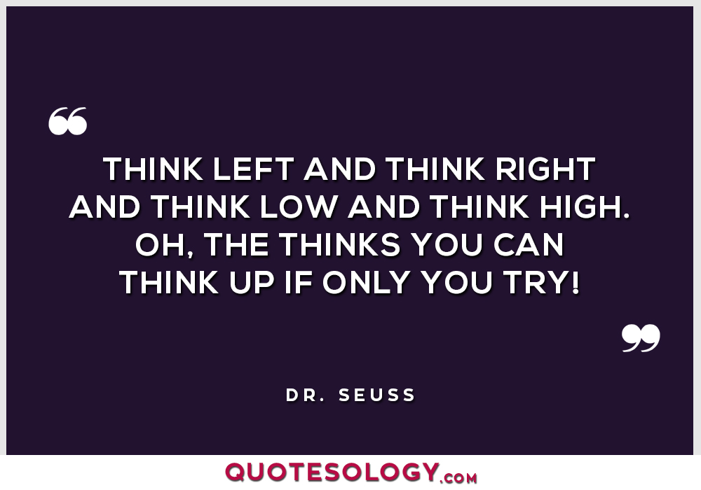 Dr Seuss Think Quotes