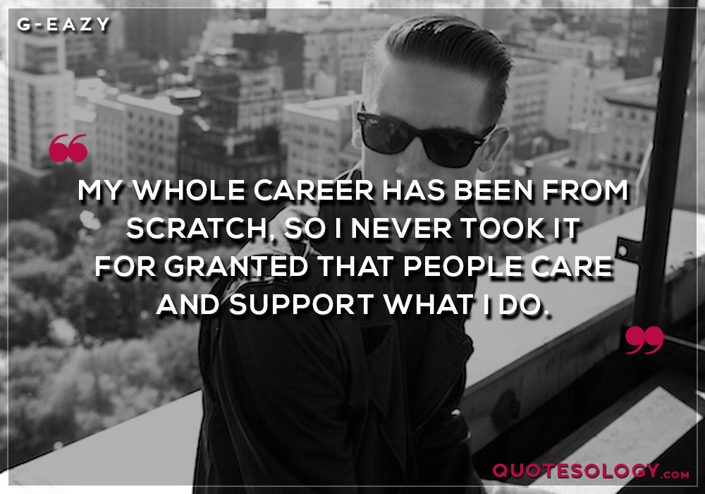 G Eazy People Care Quotes