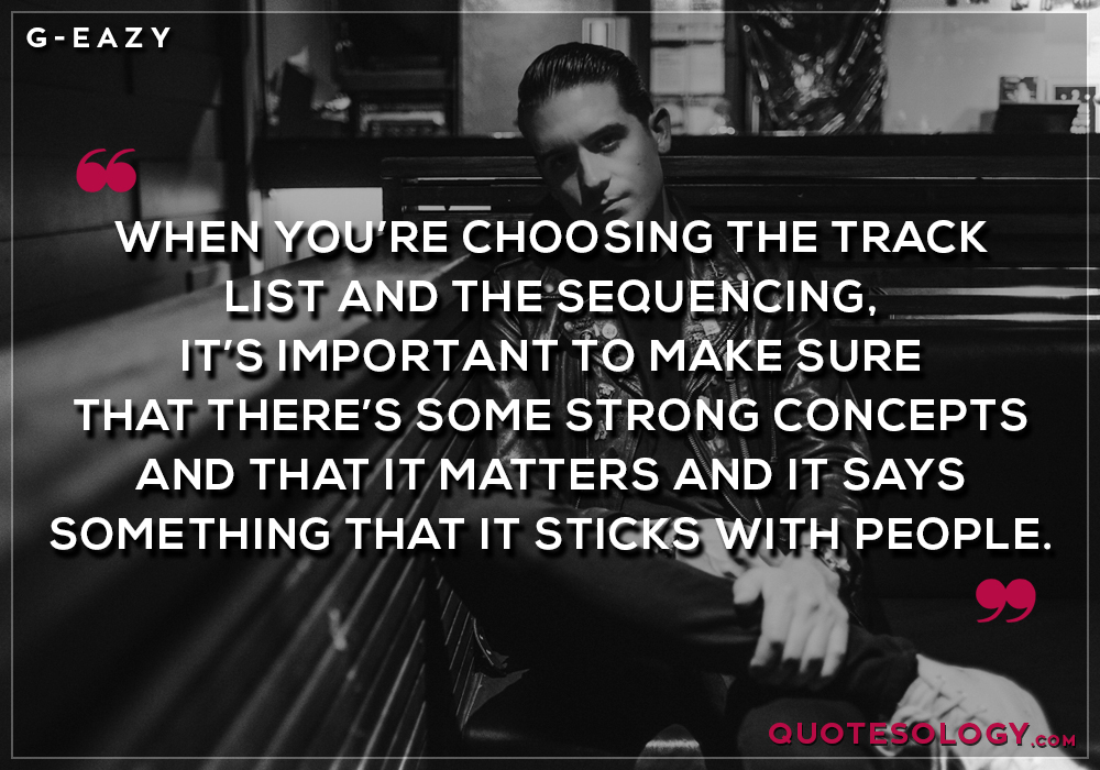 G Eazy Track List Quotes