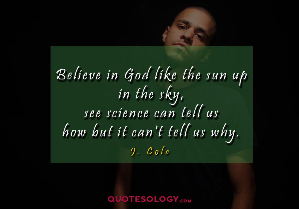 J Cole Sun Quote